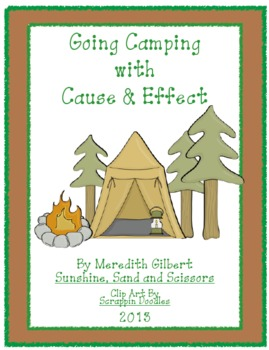 Going Camping With Cause and Effect