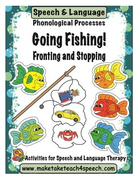 Going Fishing!  Fronting and Stopping