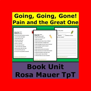 Going, Going, Gone! Pain and the Great One Book Unit