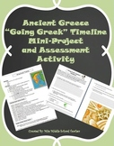 Ancient Greece - Going Greek Timeline Mini-Project and Assessment