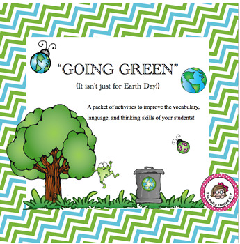 """Going Green"" - It isn't just for Earth Day!"