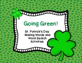 Going Green!  {St. Patrick's Day Making Words and Word Search Activities}
