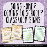 """""""Going Home?"""" and """"Coming to School?"""" classroom signs"""