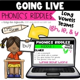 Going Live:  Phonics Riddles – Long I Vowel Teams – Great