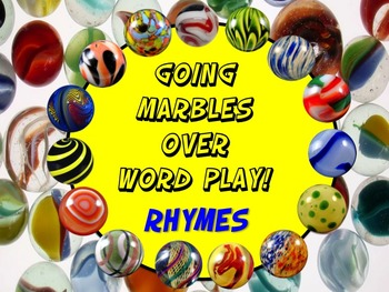 Going Marbles Over Word Play! RHYMES 10 PRINT & GO NO PREP Bonus Poster & More
