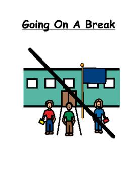 Going On A Break Social Story
