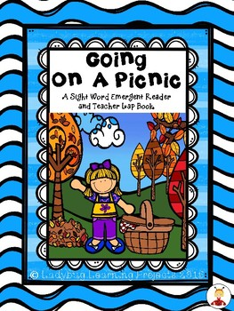 Going On A Picnic (A Sight Word Emergent Reader and Teacher Lap Book)