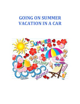 Going On a Summer Vacation In a Car