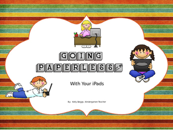 Going PAPERLESS With Your iPads