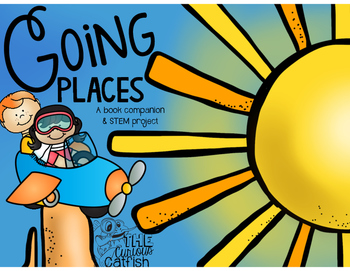 Going Places: Book Companion and STEM Project