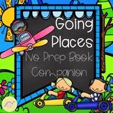Going Places No Prep Book Companion
