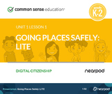 Going Places Safely: Digital Citizenship LITE