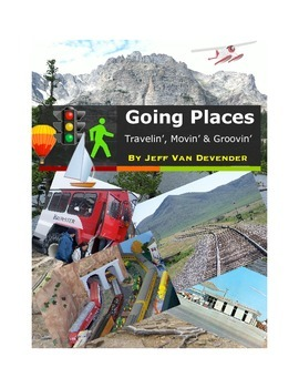 Going Places: Travelin', Movin' & Groovin' - A Musical for Young People
