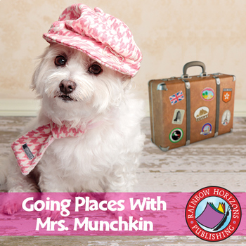 Going Places With Mrs. Munchkin Gr. K-1