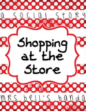 Going Shopping- A Social Story