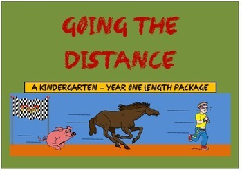 Going The Distance: Kindergarten - Year Hands on Length Package