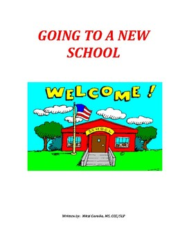 Going To A New School - A Social Story