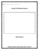 Going To My New School Social Story