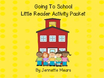 Going To School Activity Packet
