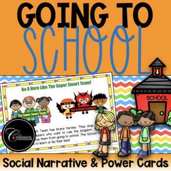 Going To School Power Card Social Story-The Supersmart Team