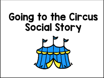 Going To The Circus Social Story