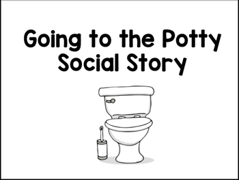 Going To The Potty At School Social Story