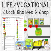 LIFE SKILL/VOCATIONAL SKILL Stock Shelves and Shop