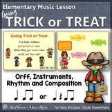 Fall Music Lesson ~ Going Trick or Treat Orff, Rhythm, Composition & Instruments