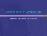 Going Where I'm Coming From by Naomi Shihab Nye