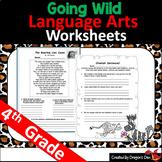 Going Wild Over Fourth Grade Language Arts Common Core