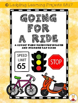 Going for a Ride  (A Sight Word Emergent Reader and a Teacher Lap Book)