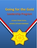 Going for the Gold Leadership Program Outlines, Activities