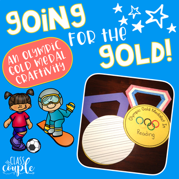 Going for the Gold - an Olympic Gold Medal Writing Craftivity