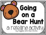 Going on a Bear Hunt: A Retelling Activity