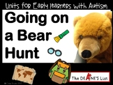 Units for Early Learners with Autism: Going on a Bear Hunt