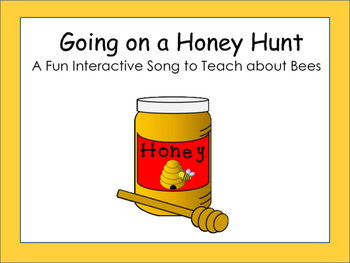 Going on a Honey Hunt (Based on Going on a Bear Hunt)