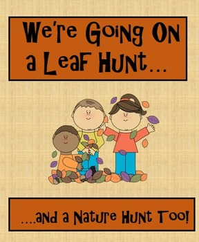 Fall: Going on a Leaf Hunt and a Nature Hunt Too