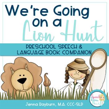 Going on a Lion Hunt: Speech & Language Book Companion