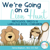 Going on a Lion Hunt: Speech & Language Book Companion