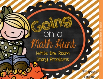 Going on a Math Hunt {Write the Room Story Problems}