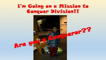 Going on a Mission to Conquer Division