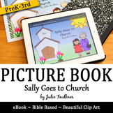 """Going to Church Children's Story Book, """"Sally Goes to Church"""""""