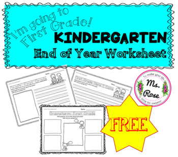 Going to First Grade! Kinder End-of-Year Worksheet FREE by ...