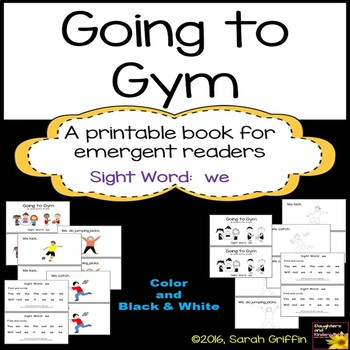Sight Word Reader - Going to Gym - Color/BW