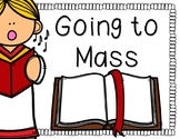 Going to Mass (What Do You See?)