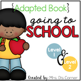 Going to School Adapted Books [Level 1 and Level 2] | Goin