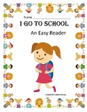 Going to School - An Easy Reader for First Graders