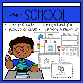 Going to School Emergent Reader and Mini Literacy Set
