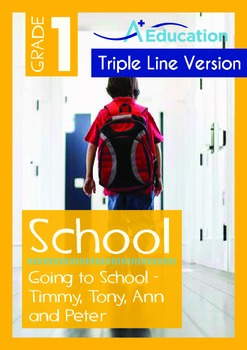 Going to School: Timmy, Tony, Ann and Peter (with 'Triple-Track Writing Lines')