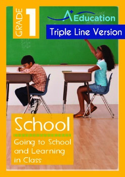 Going to School and Learning in Class (with 'Triple-Track Writing Lines')